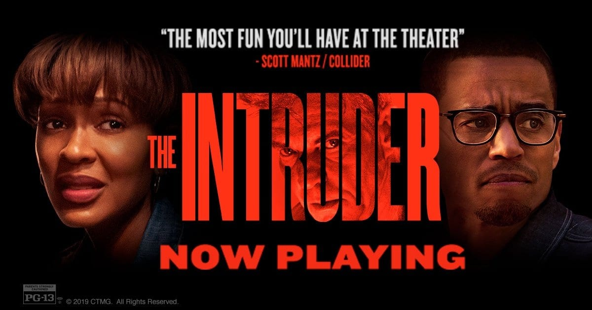 Film Review The Intruder 2019 Moviebabble